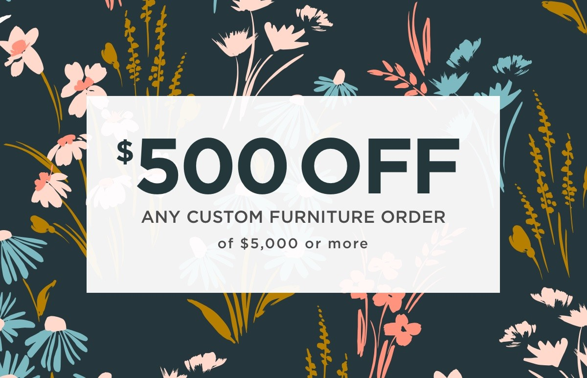Custom Furniture Coupon | Yetzer Home Store